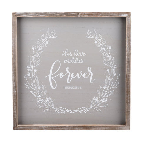 His Love Endures Forever Gray Framed Board - Courtyard Style