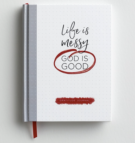 Life Is Messy (God Is Good) Gratitude Journal - Courtyard Style