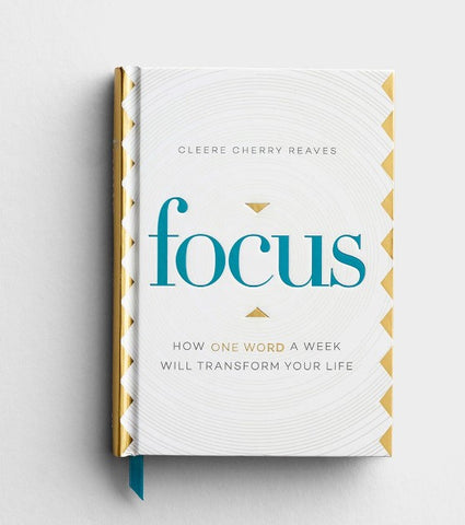 Focus: How One Word a Week Will Transform Your Life - Courtyard Style