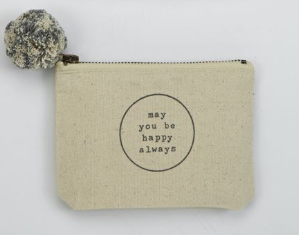 Happy Always Phrase Pouch - Courtyard Style