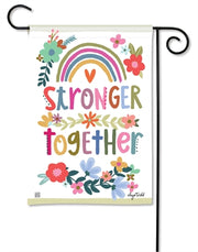 Stronger Together Garden Flag - Courtyard Style