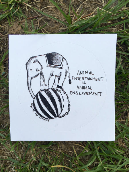 Animal Entertainment Is Animal Enslavement Sticker