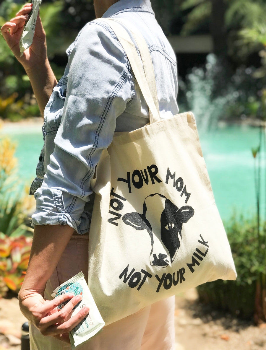 Not Your Mom Not Your Milk Tote Bag