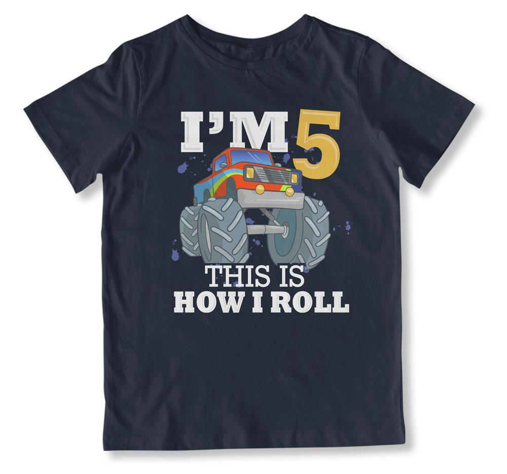 I'm 5 This Is How We Roll T-Shirt - BTH-100