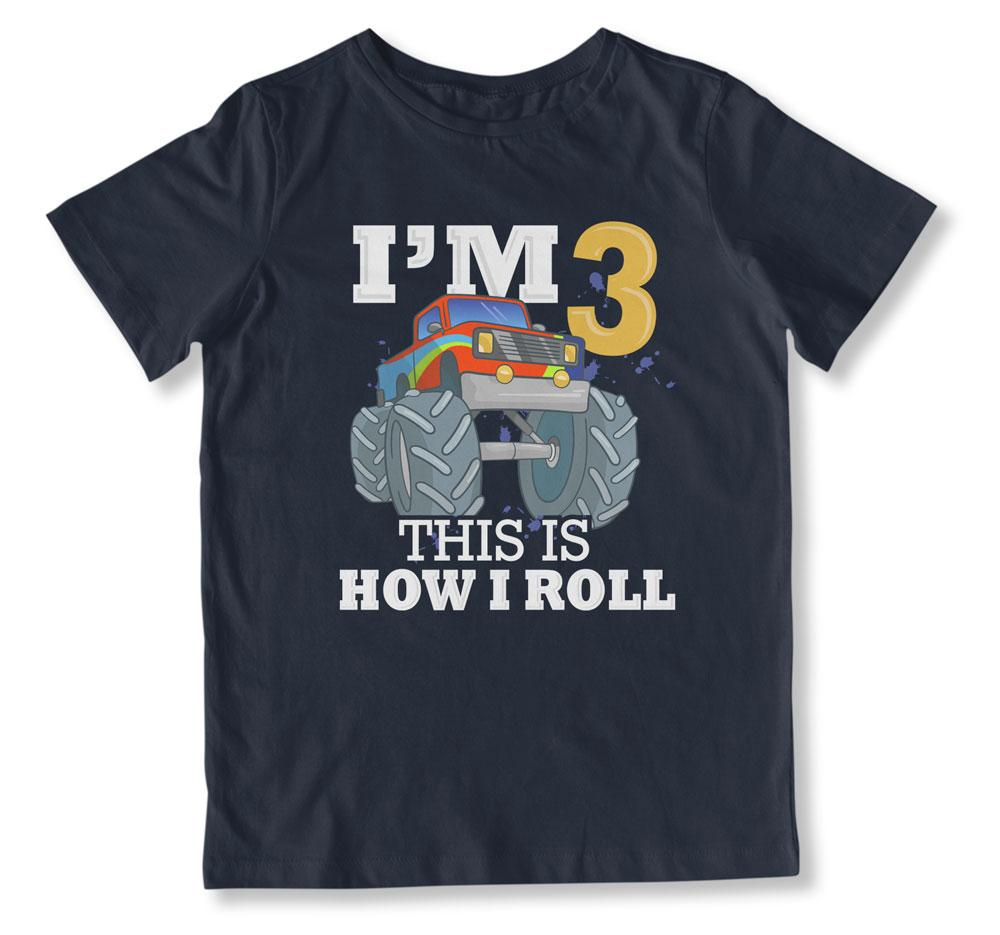I'm 3 This Is How We Roll T-Shirt - BTH-98