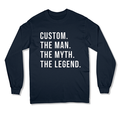 (Custom) The Man The Myth The Legend T-Shirt