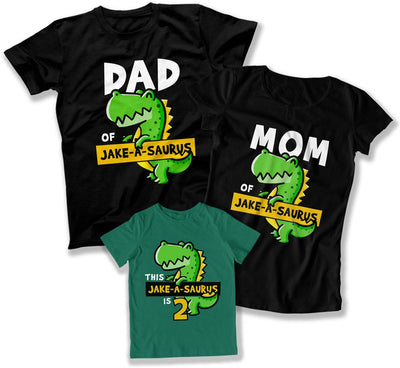 Dad Of / Mom Of / The (Custom)-A-Saurus is 2