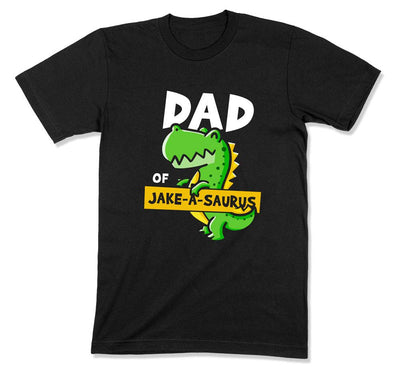 Dad Of / Mom Of / The (Custom)-A-Saurus is 5