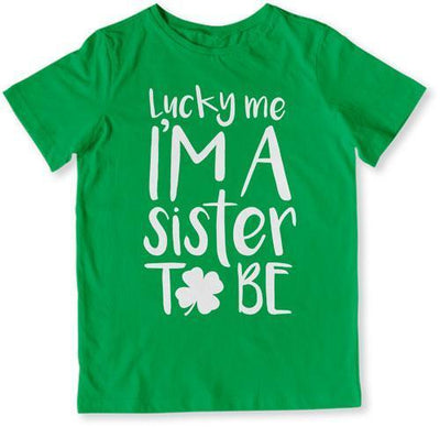 Lucky Me I'm A Sister To Be Baby T-Shirt - DN-382