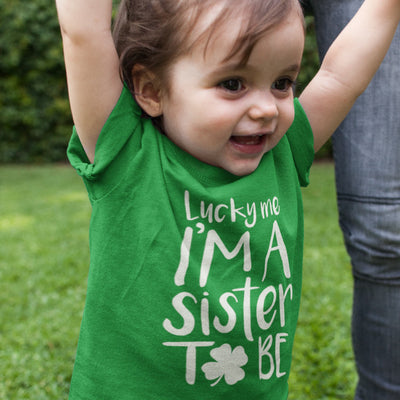 Lucky Me I'm A Sister To Be Baby T-Shirt