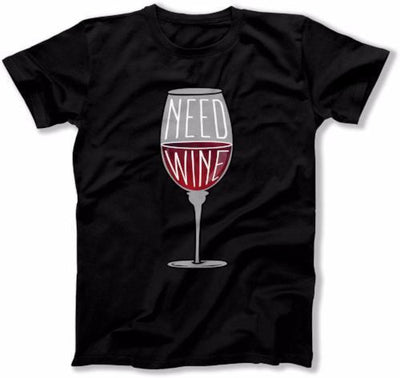 Need Wine Shirt