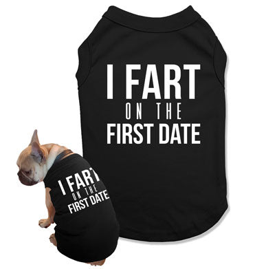 I Fart On The First Date Dog Tank Top - DOG-07