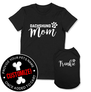 Dachshund Mom / (Custom Dog Name)