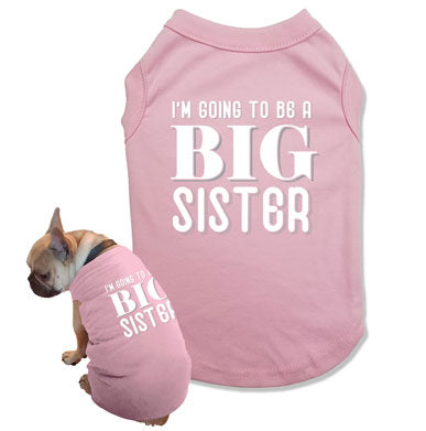 I'm Going To Be A Big Sister Dog Tank Top - DOG-43