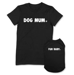 Dog Mum / Fur Baby