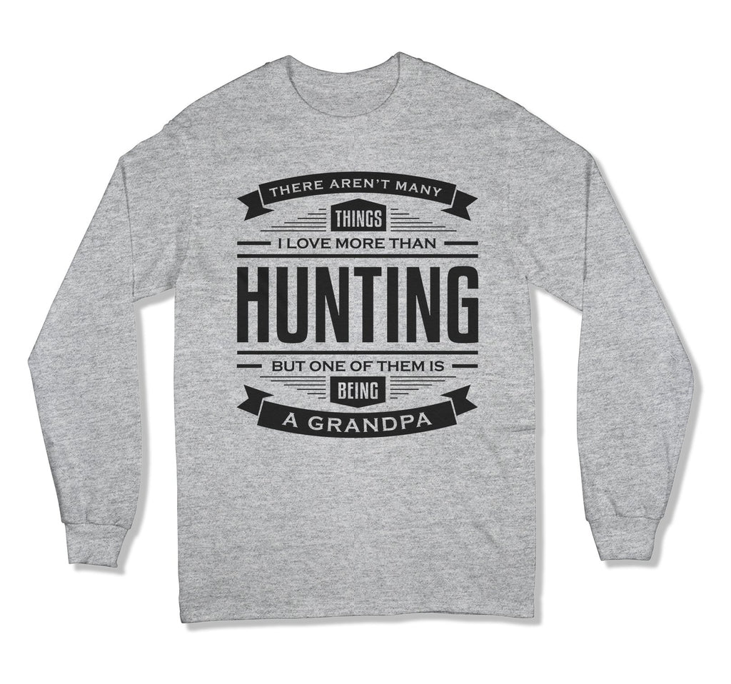 I Love Being A Grandpa More Than Hunting T-Shirt - FAT-34
