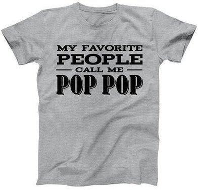 My Favorite People Call Me Pop Pop