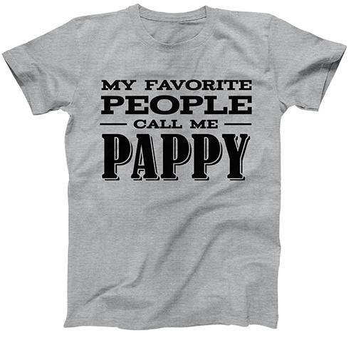 My Favorite People Call Me Pappy
