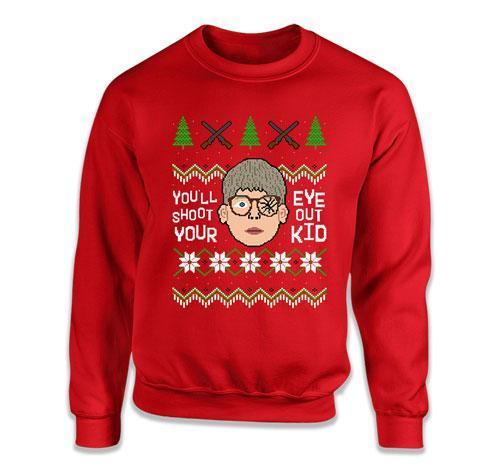 You'll Shoot Your Eye Out Kid! Ugly Christmas Sweater