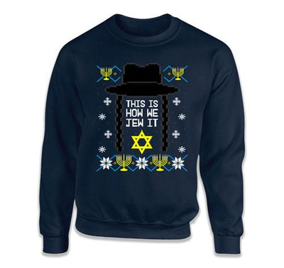 This Is How We Jew It Matching Sweatshirts