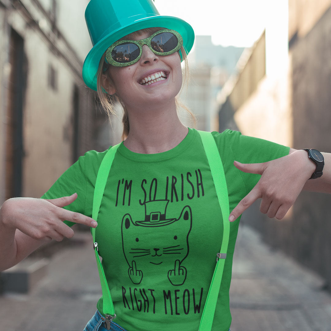 I'm so Irish Right Meow- St. Patrick's day shirts