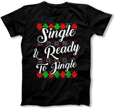 Single and Ready to Jingle Ugly Christmas - FAT-854
