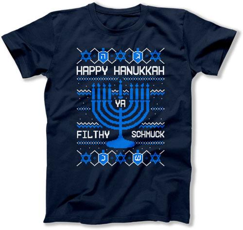 Happy Hanukkah Ya Filthy Schmuck - FAT-859