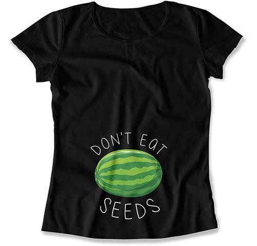 Don't Eat Seeds T-Shirt - MAT-553