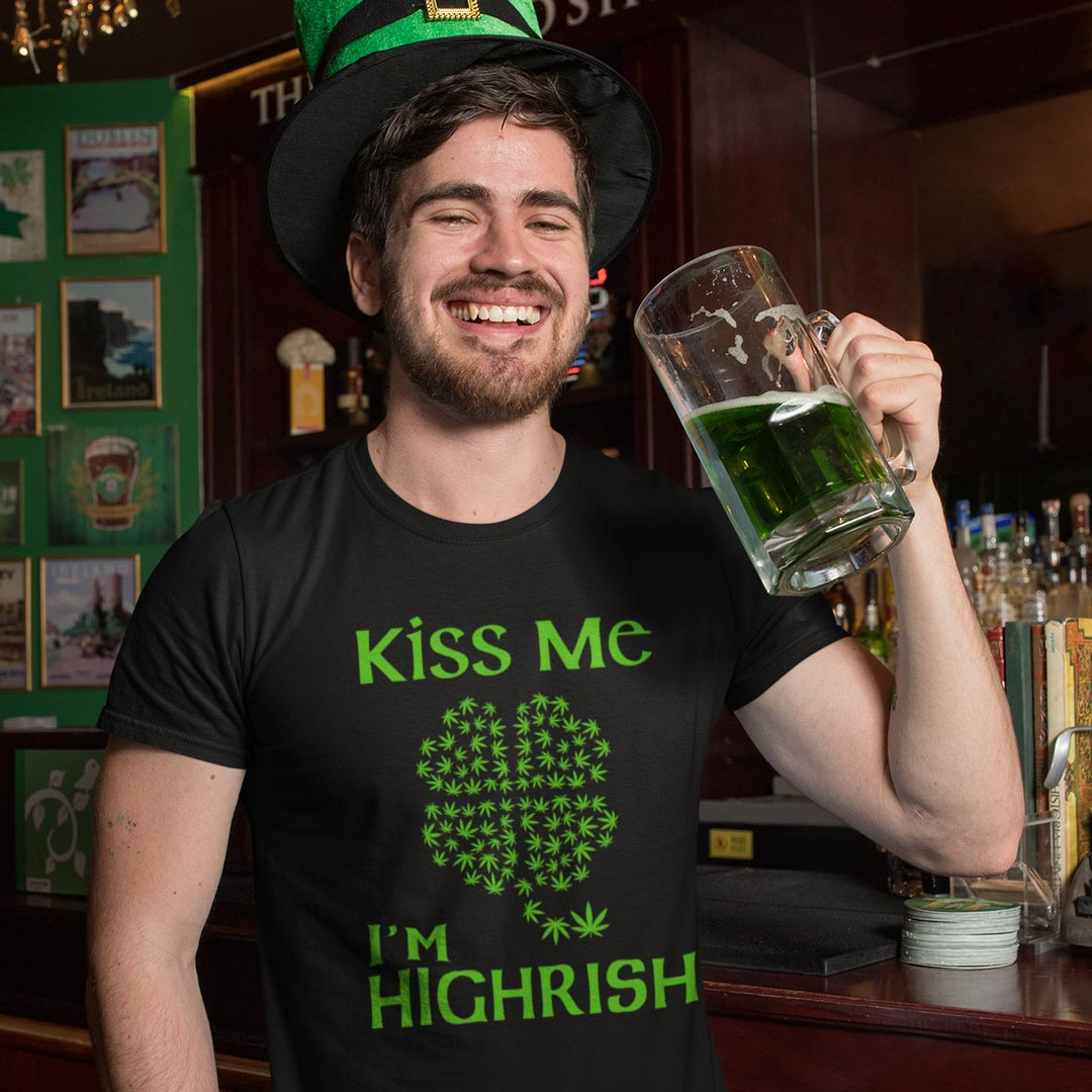 Kiss Me I'm Highrish - MD-333