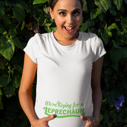 We're Hoping For A Leprechaun T-Shirt - MD-393