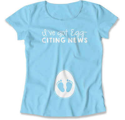 I've Got Egg-citing News - Easter Pregnancy Shirts