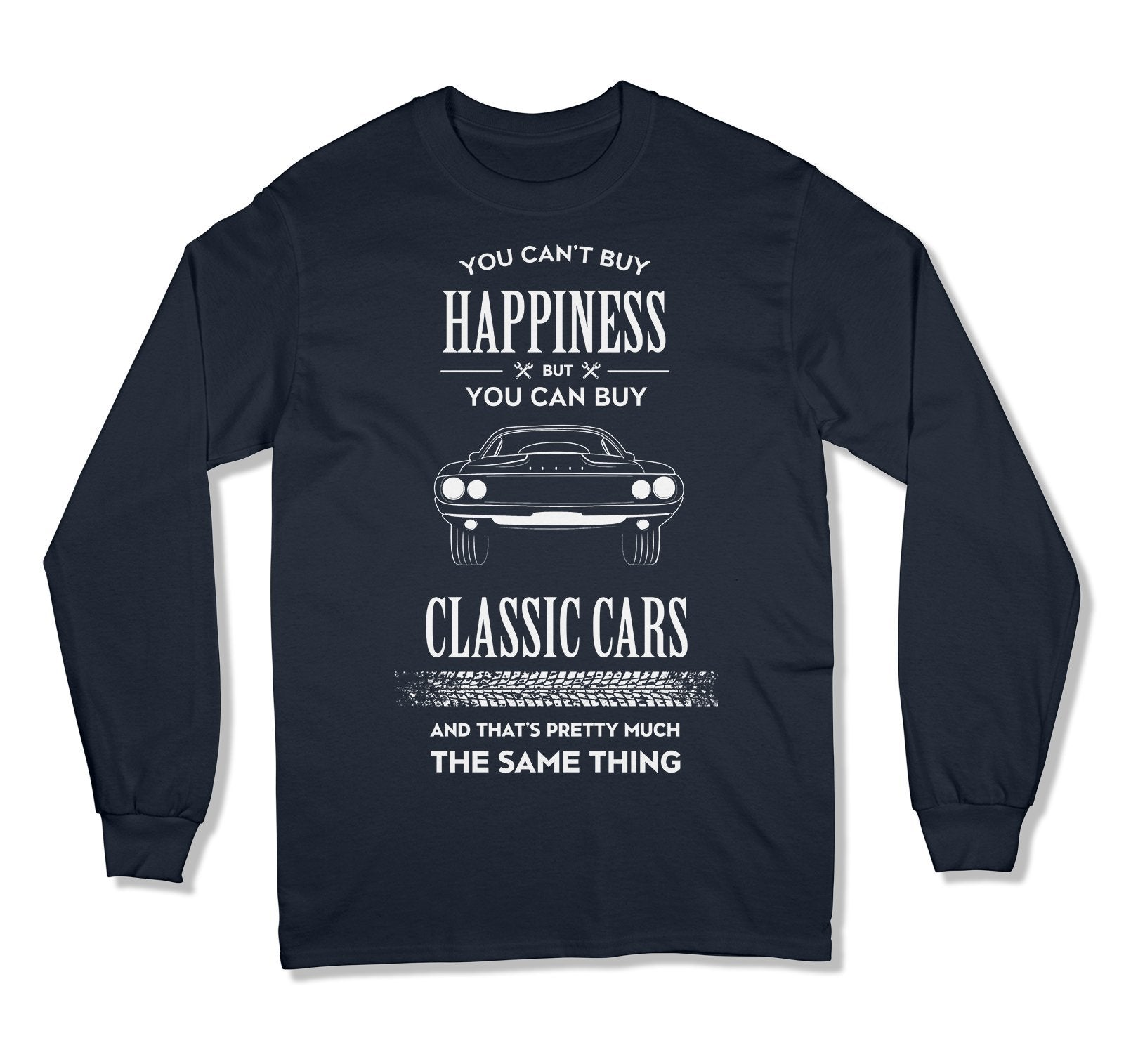 You Can't Buy Happiness But You Can Buy Classic Cars T-Shirt - MD-447A