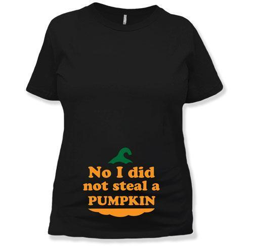 MATERNITY - No I Did Not Steal A Pumpkin - MD-494