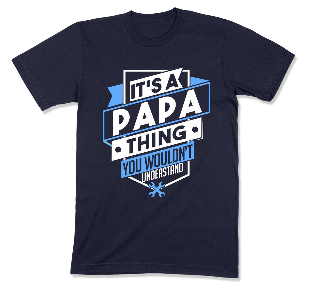 It's A Papa Thing T-Shirt - MD-666