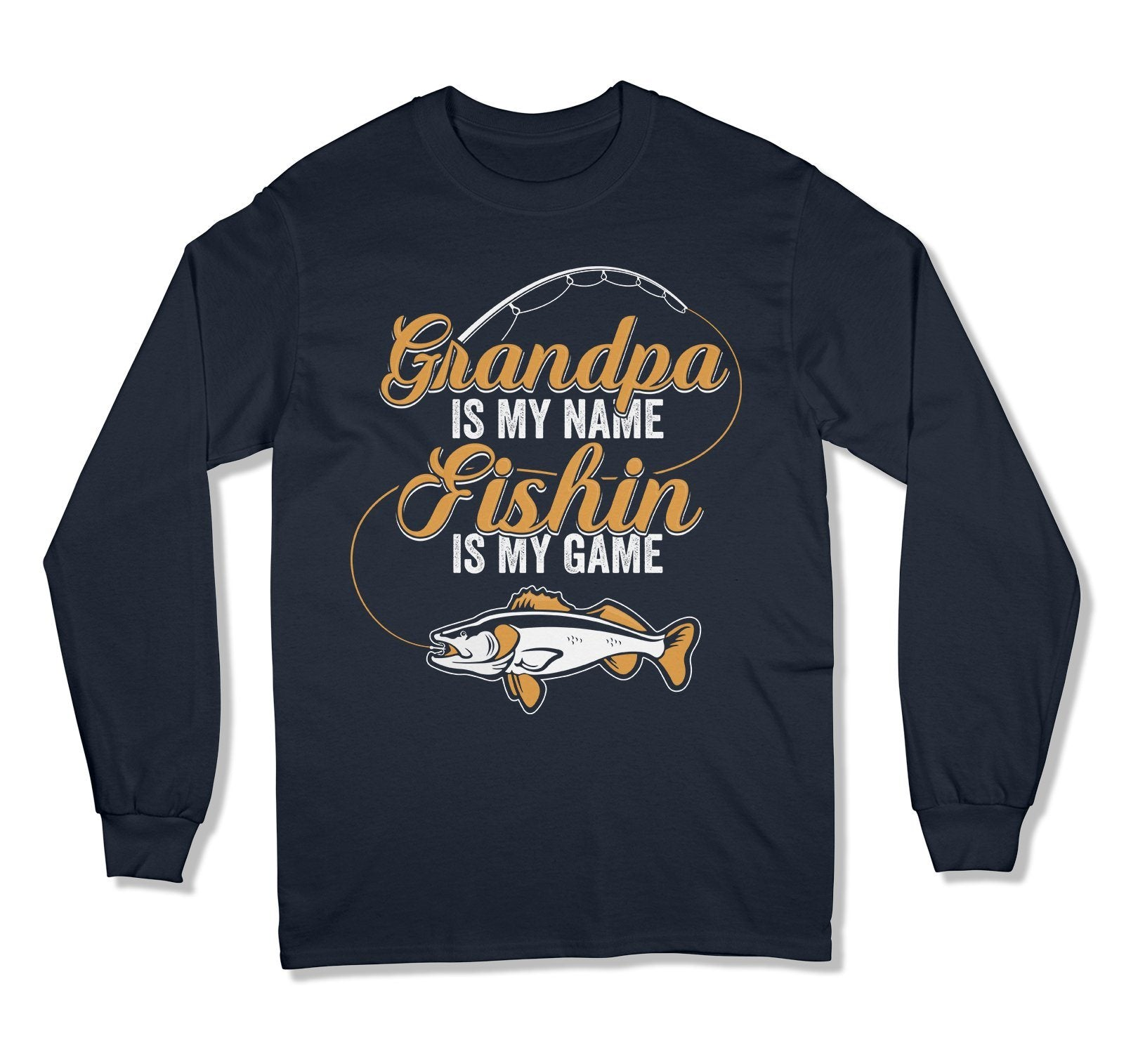 Grandpa is my Name Fishin' is my Game T-Shirt - MD-670