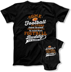 I'm Raising My Football Buddy / Daddy's Future Football Buddy