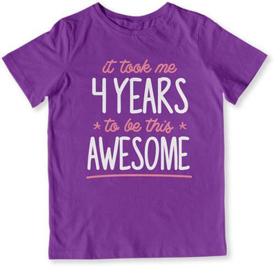 It Took Me 4 Years To Be This Awesome T-Shirt - TEP-1522