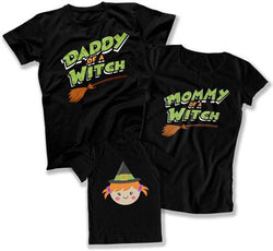Daddy of a Witch / Mommy of a Witch / Witch