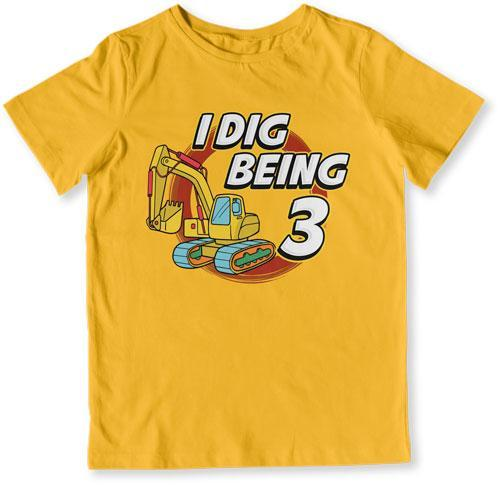 TODDLER TEE - I Dig Being 3 Years Old - TEP-1621