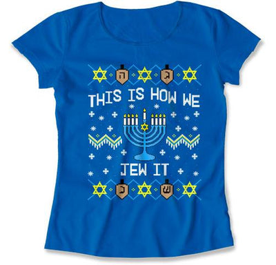 This Is How We Jew It T-Shirt - TEP-1703