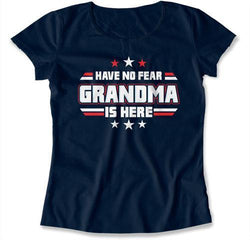 Have No Fear Grandma Is Here T-Shirt - TEP-180