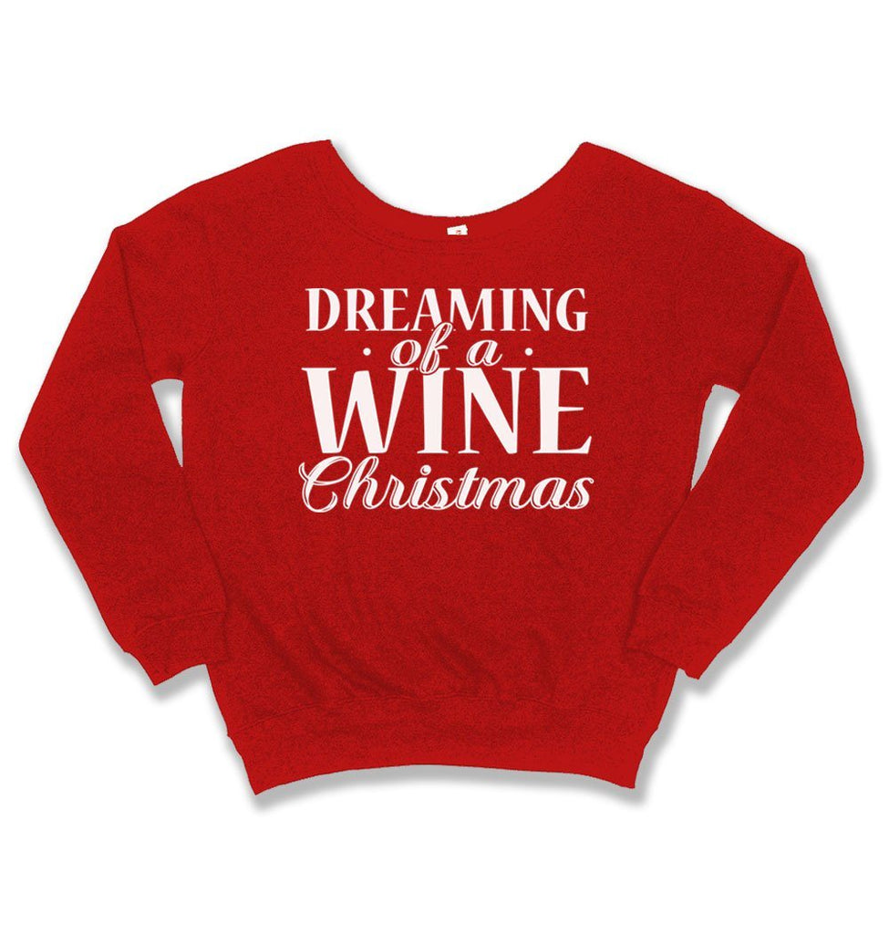Wine Christmas Sweater.Slouchy Sweater Dreaming Of A Wine Christmas Tep 1906