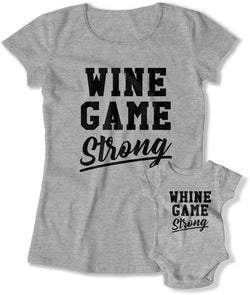 Wine Game Strong / Whine Game Strong