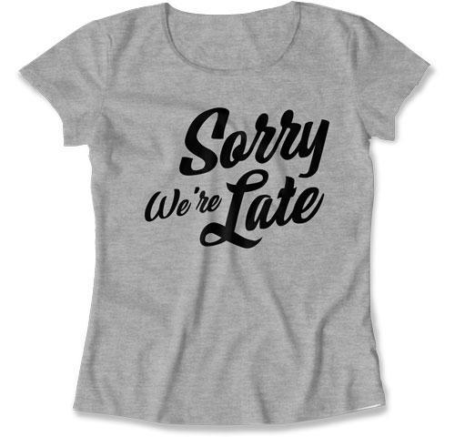 LADIES - Sorry We're Late - TEP-263