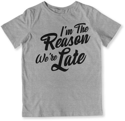 Sorry We're Late / I'm the Reason We're Late