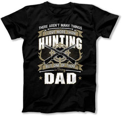 I Love Being A Dad T-Shirt - TEP-313