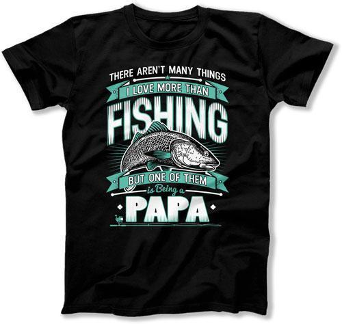 MENS - I Love Being A Fishing Papa - TEP-323