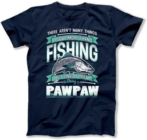 MENS - I Love Being A Fishing Paw Paw - TEP-324