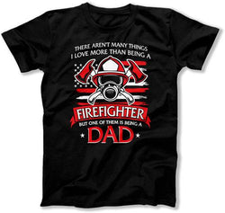 MENS - I Love Being A (Custom) More Than A Firefighter - TEP-338
