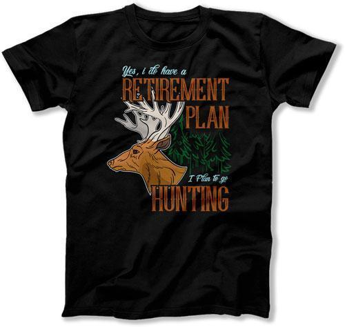 MENS - I Have A Retirement Plan - I Plan On Hunting - TEP-372